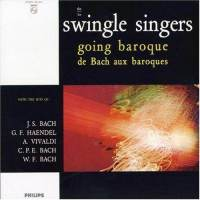 Philips Swingle Singers - Going Baroque (2001)